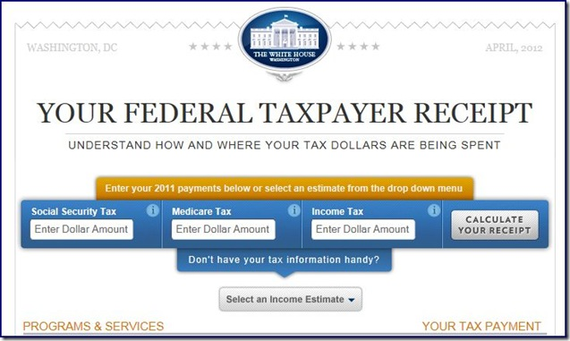 Your Federal Taxpayer Receipt picture from The White House Site